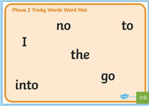 Phase 2 Tricky words