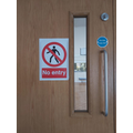 Some of our doors now have 'No Entry' signs