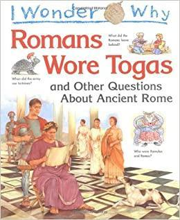 I Wonder Why the Romans Wore Togas (AR 5.0)
