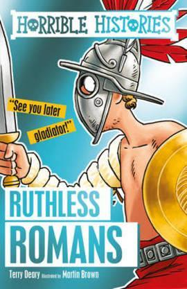 Ruthless Romans by Terry Deary (5.9)
