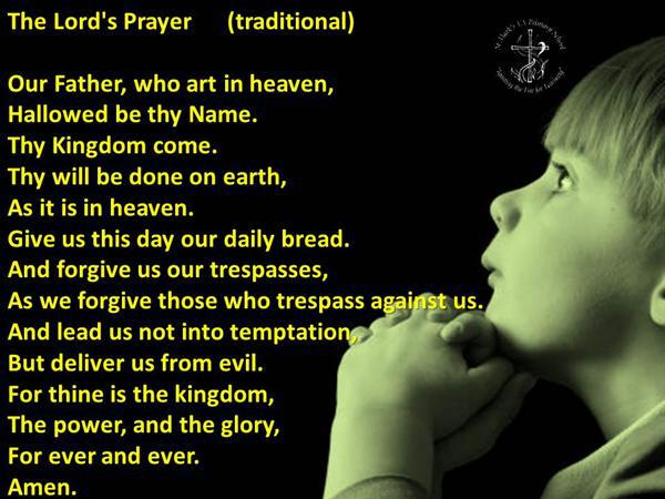 4. The Lords Prayer (Traditional)