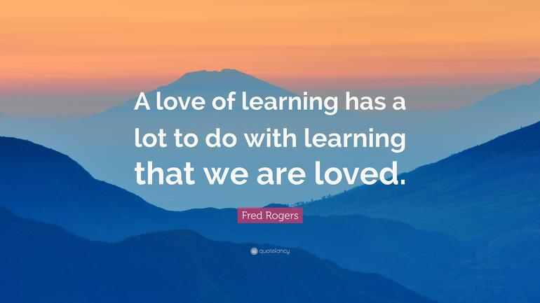 WB 15.3.21 - Love- By fostering a love for learning and a love for each other.