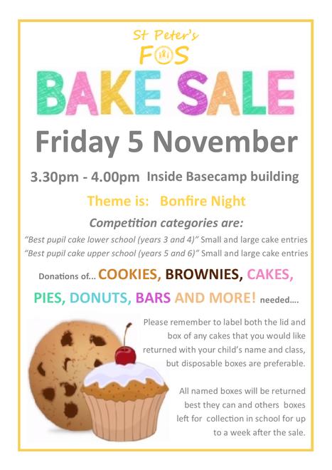 Bake Sale - Fri 5 Nov 3.30pm-4.00pm