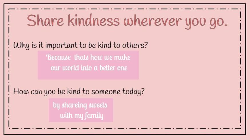 Karolina's lovely ideas about sharing kindness.
