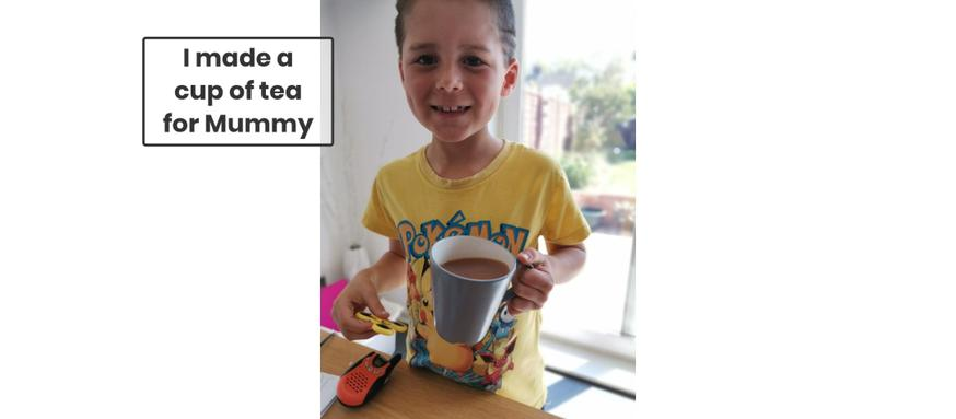Zac learnt how to make a cup of tea!