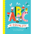 An ABC of Equality introduces complicated concepts to the youngest of children.
