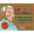 Official picture-book edition of Nelson Mandela's best-selling autobiography