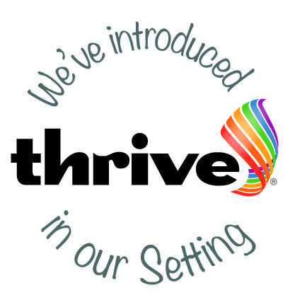 We've introduced Thrive in our setting