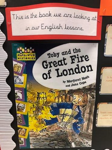 In English we have been reading the book 'Toby and the Great Fire of London.'