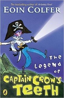 The Legend of Captain Crow's Teeth - Eoin Colfer