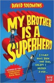 My Brother is a Superhero - David Solomons