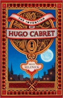 The Invention of Huge Cabret - Brian Selznick