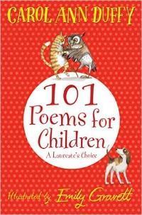 101 Poems for Children - Carol Ann Duffy