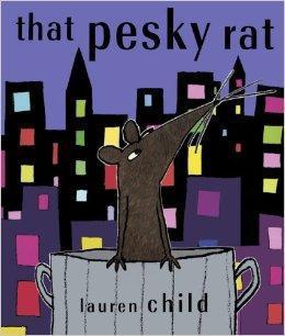 That Pesky Rat - Lauren Child