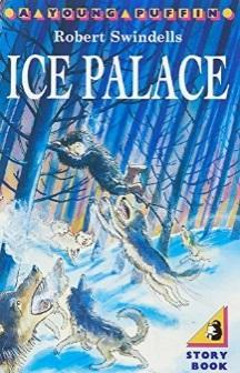 Ice Palace - Robert Swindells