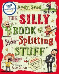 The Silly Book of Side-Splitting Stuff - Andy Seed
