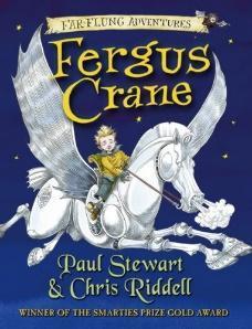 Fergus Crane - Paul Stewart and Chris Riddell