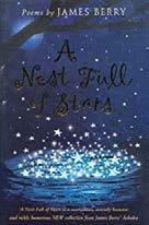A Nest Full of Stars - James Berry