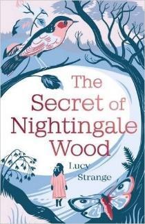 The Secret of Nightingale Wood - Lucy Strange