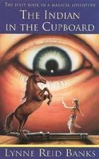 The Indian In The Cupboard - Lynne Reed Banks
