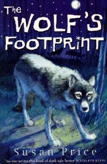 The Wolf's Footprint - Susan Price