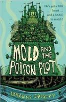 Mold and the Poison Plot - Lorraine Gregory