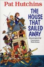 The House That Sailed Away - Pat Hutchins