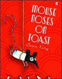 Mouse Noses on Toast - Darren Fletcher