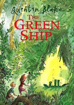 The Green Ship - Quentin Blake