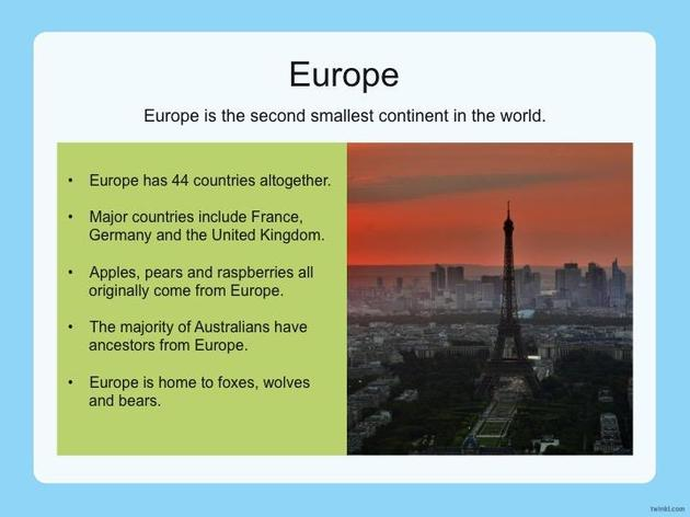This week we are writing about the two continents - Europe and Asia