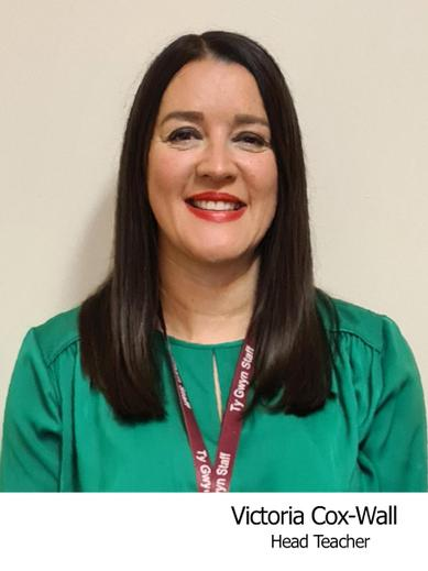 Victoria Cox-Wall  Head of Ty Gwyn Education Centre and Safeguarding Officer
