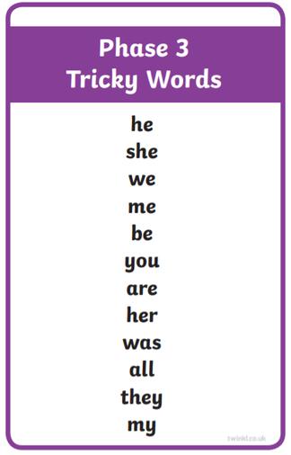 Phase 3 tricky words- children must spell.
