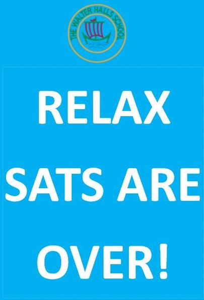 Relax SATs are over