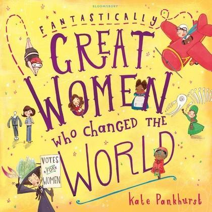 Fantasitcally Great Women Who changed the World