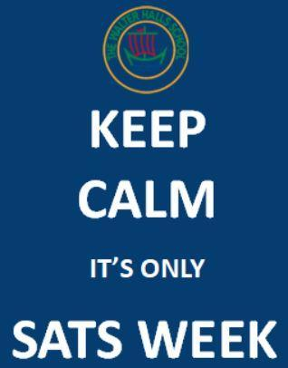 Keep calm it's only SATs week