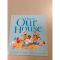 We read Our House and talked about unkind behaviou