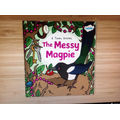We read a story about a messy Magpie.