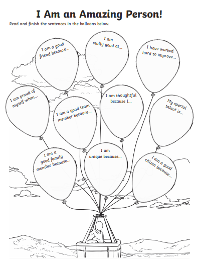 Complete the balloons to show how you are an amazing person!!