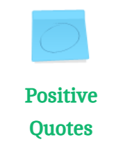 Click on the positive quotes tab and complete the activity inside!
