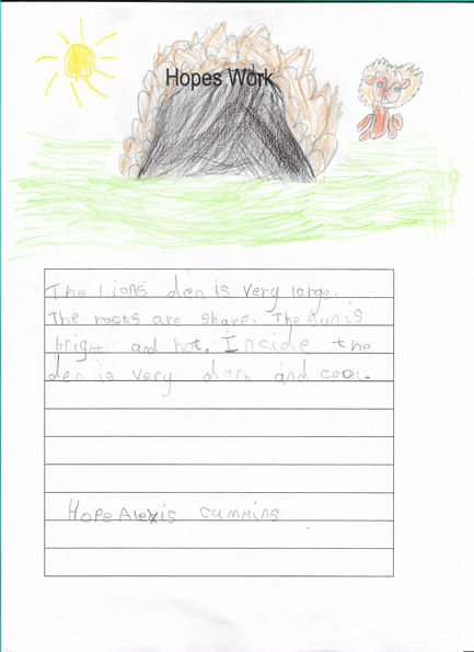 Hope wrote a lovely lion den description using adjectives. Well done Hope!