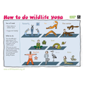 Try wildlife yoga outdoors or inside