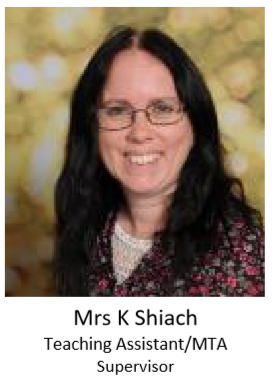 Mrs Shiach MTA Supervisor