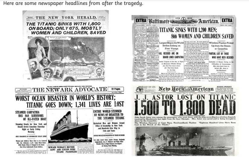 Examples of headlines used when the Titanic sank.