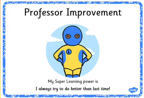 Professor Improvement always tries better than last time!