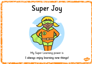 Super Joy loves to learn!